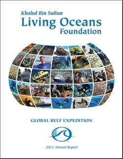 Khaled bin Sultan Living Oceans Foundation Annual Report 2012