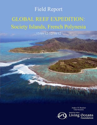 Society Islands, French Polynesia Field Reports