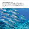Two Decades of Aquatic Life Exploration