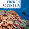 Living Oceans Foundation scientists complete largest comprehensive study of French Polynesia's coral reefs